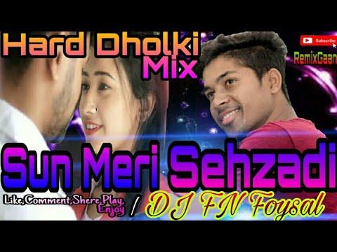 sun-meri-shehzadi-main-hu-tera-shehzada-|-dj-fn-foysal-|-tik-tok-most-viral-song-|-remixgaan|youtube