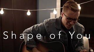 Ed Sheeran - Shape of You (acoustic cover) Mp3