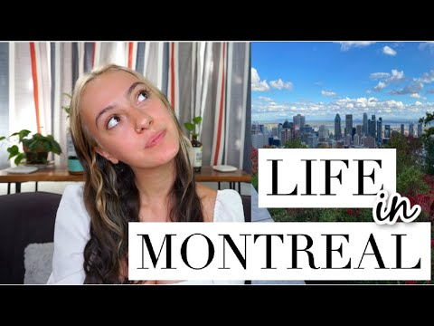 What it's like living, working, & studying in Montreal, Canada 🇨🇦  Do you need French? + More Info!