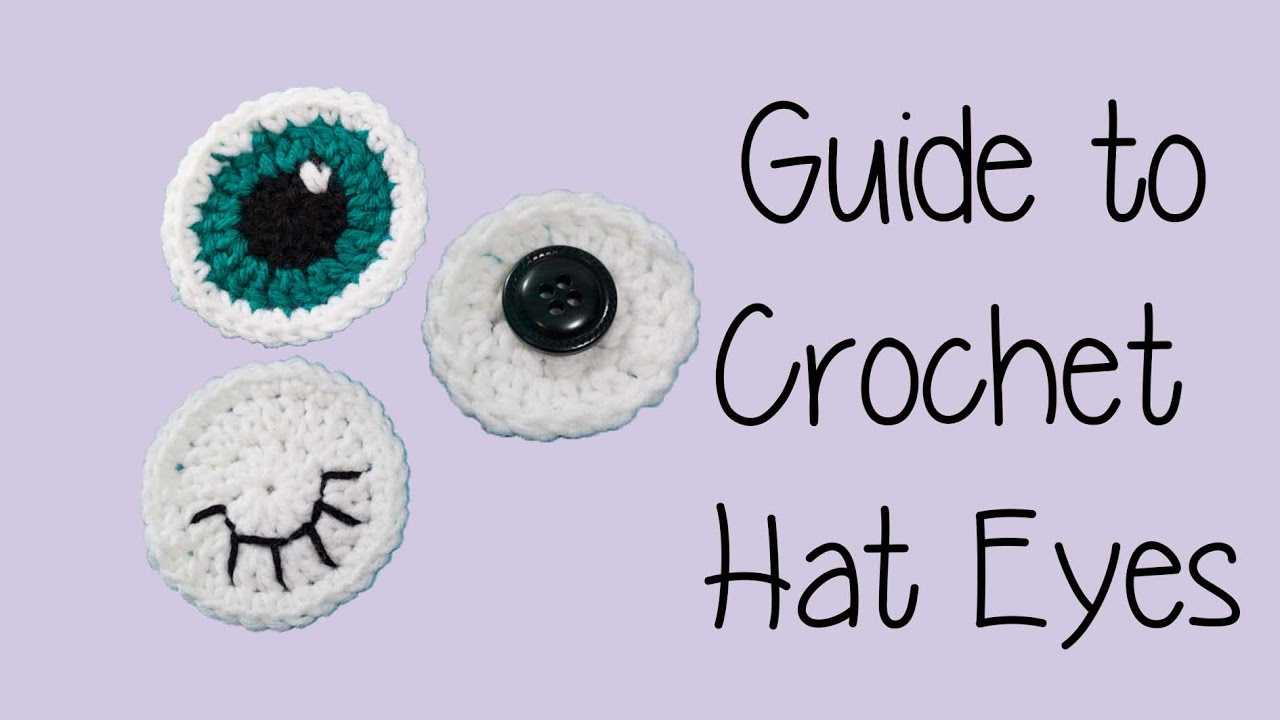 different types of eyes crochet tutorial [ 1280 x 720 Pixel ]