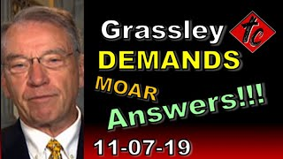 Truthification Chronicles Grassley DEMANDS Moar Answers!!!