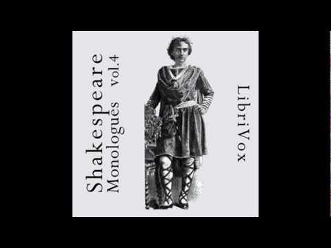 Best Shakespeare Monologues Volume 4 - FULL Audio Book - Actors & Theater Student Resource