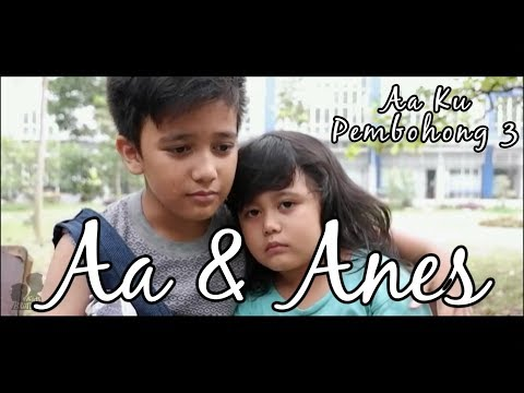 Sad Story : Kisah Sedih Aa & Anes (Aa Ku Pembohong 3) I Kids Brother