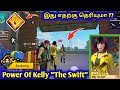 Freefire kelly The Swift in tamil|| Power of Kelly The Swift || TBG YT