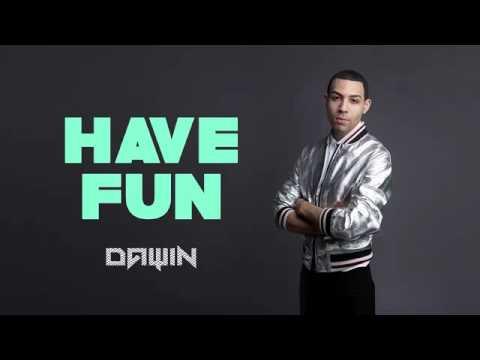 Dawin - Have Fun