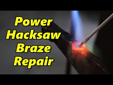 Craftsman Power Hacksaw Braze Repair