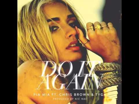 Pia Mia Feat Chris Brown & Tyga - Do It Again [MP3 Free Download]