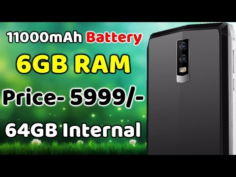 11000 mAh Battery, 6GB RAM, 64GB Internal, Price 5999 Only