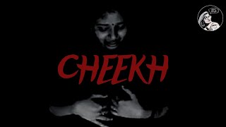 CHEEKH I Hindi Short Film l Suspense l Thriller | Just a Thought