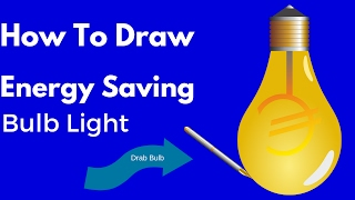 How To Draw Energy Saving Bulb Light| How To Draw Energy Saving Bulb Light For Kids