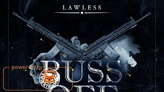 Lawless - Buss Off - April 2018