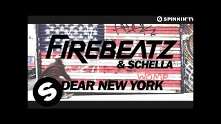 Firebeatz & Schella - Dear New York (OUT NOW)