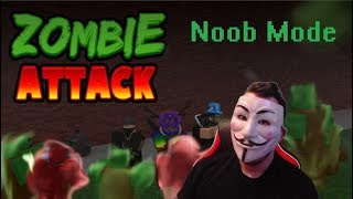 Roblox Zombie Attack Noob Mode