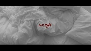 【NASTY NARO(from CODE-V)「Last Night」Music Video Full Ver.】