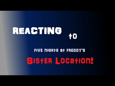 Sister Location Trailer REACTION! | Five Nights at Freddy's Sister Location