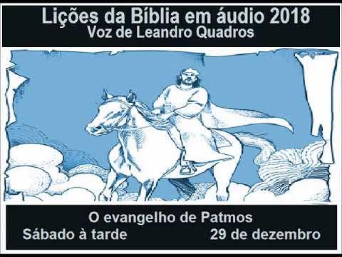 Lições da Bíblia    O evangelho de Patmos  Sábado a tarde 29 de dezembro