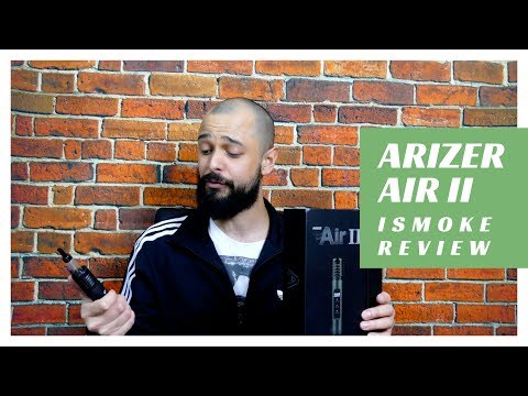 Arizer Air 2 Portable Vaporizer Review – ISMOKE