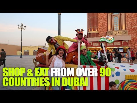 Shop & Eat From Over 90 Countries At Global Village In Dubai | Curly Tales