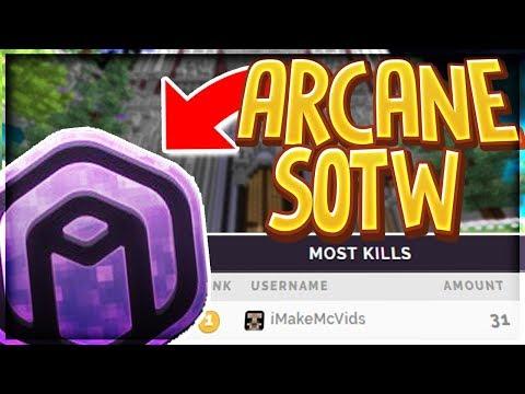 Arcane Squads SOTW (5-Man)