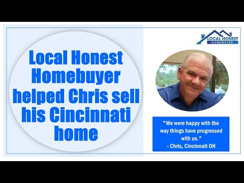 Local Honest Homebuyer helped Chris sell his Cincinnati home