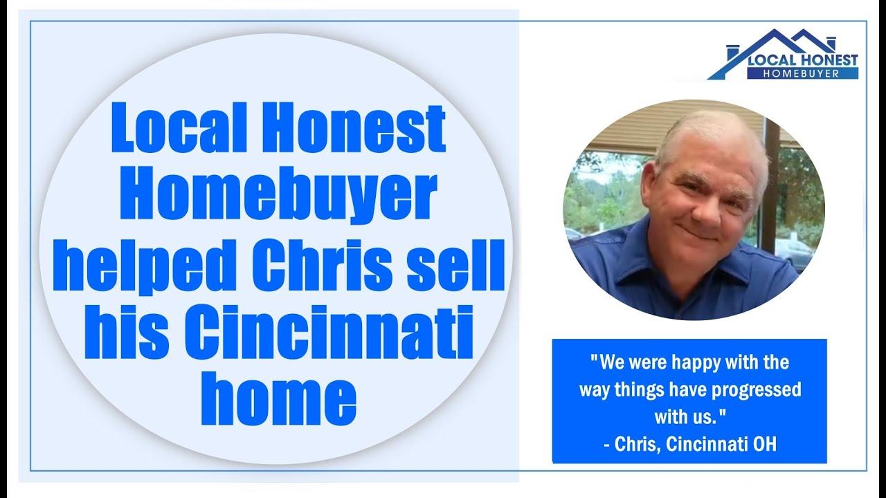 Local Honest Homebuyer bought Chris's Cincinnati house for cash