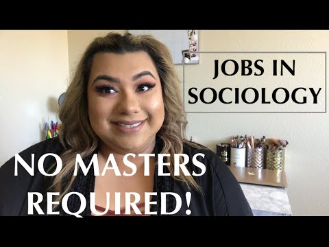 SPECIFIC JOBS IN SOCIOLOGY WITH ONLY A BACHELORS DEGREE!!