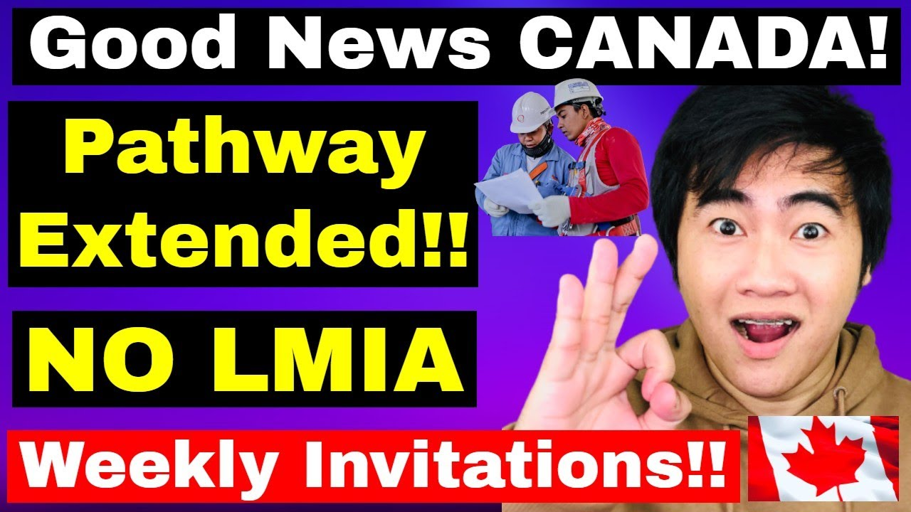 GOOD NEWS! THIS CANADIAN PATHWAY EXTENDED TIL JUNE 2021 ONLY! | CANADA IMMIGRATION