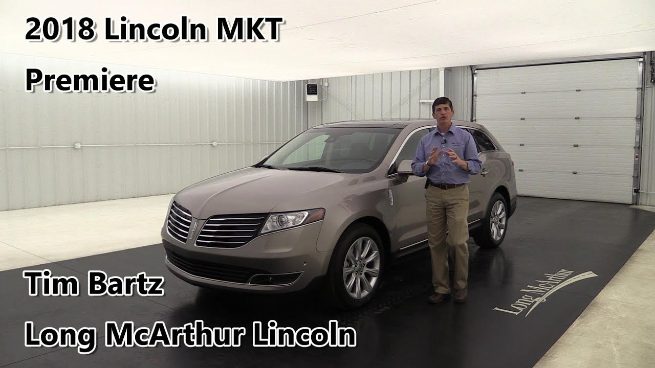 2018 Lincoln Mkt Premiere Review Standard Optional Equipment