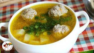 Суп с фрикадельками. Классический вариант, простой в приготовлении и очень вкусный.