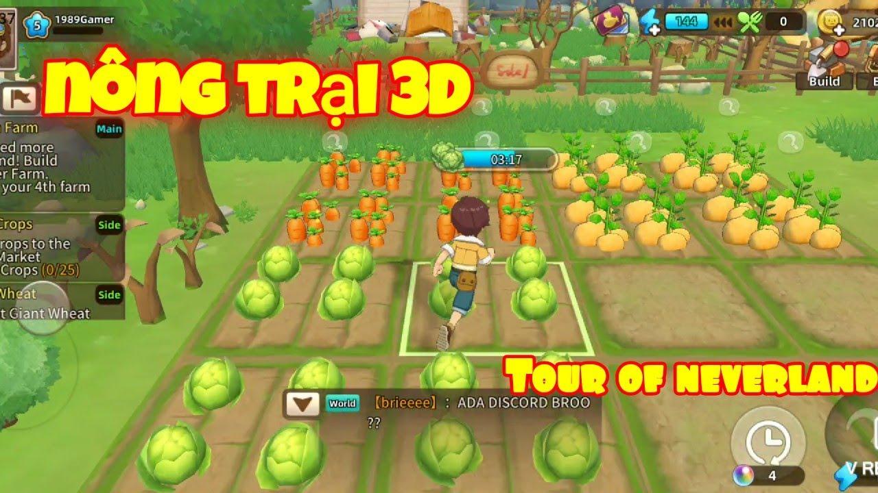 Tour of NeverLand : Game nông trại 3D – kết bạn – giao dịch vật phẩm