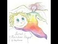 Sarah's Rainbow Angel - Children's Bedtime Story/Meditation