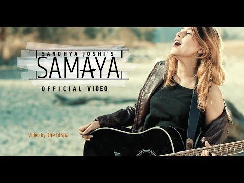 SAMAYA  Sandhya Joshi  New    video  2018