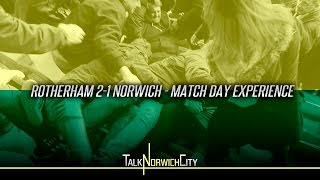 ROTHERHAM 2-1 NORWICH - MATCH DAY EXPERIENCE