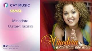 Minodora - Curge-ti lacrimi - Muzica Noua - Video