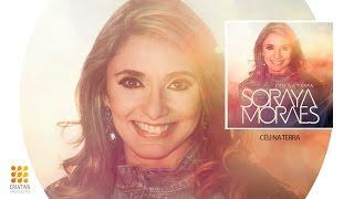 Soraya Moraes  Cadeias Quebrar Break Every Chain