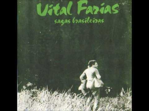 Vital Farias - Sagas Brasileiras 1982 - Completo