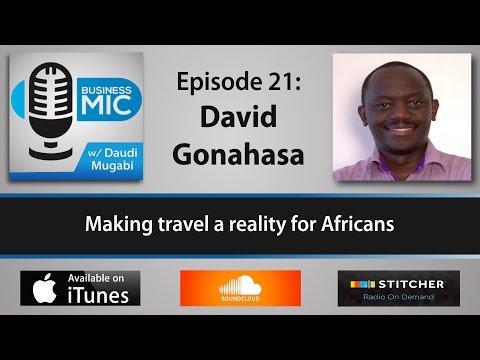 Business Mic 21: David Gonahasa