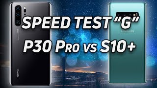 Speed Test G: Galaxy S10+ (SD855) vs Huawei P30 Pro (Perf Mode On)