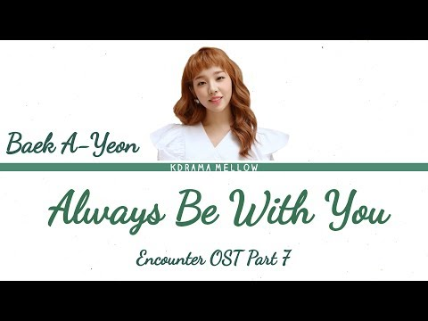 Baek A Yeon - Always Be With You (Encounter OST Part 7