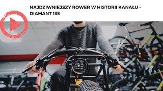 Najdziwniejszy rower w historii kanału - Diamant 135