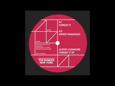 """Justin Cudmore - """"Forget It"""" (The Bunker New York 022)"""
