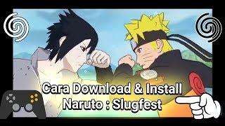 Gambar cover NEW!!! Cara Download & Install Game Naruto : Slugfest Android Terbaru!