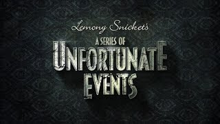 "A Series of Unfortunate Events ""That"