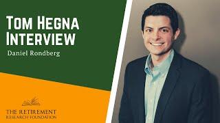 Tom Hegna Interview