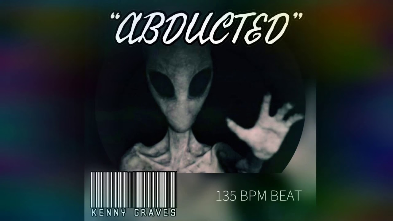 """ABDUCTED"" - 135 BPM Beat // Kenny Grave$"