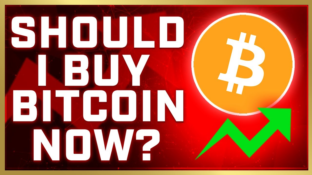 do i buy bitcoin now