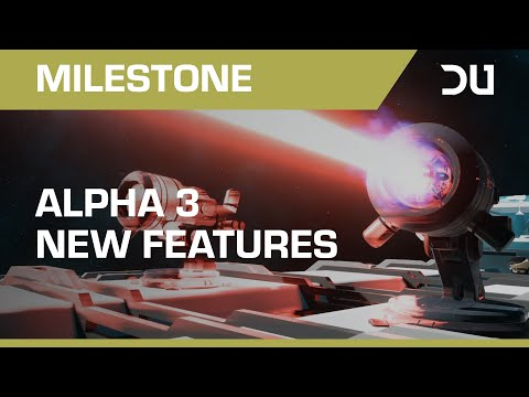 Dual Universe | Alpha 3 New Features Overview
