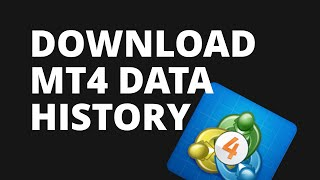 How to Download Historial Forex Data - Metatrader 4 Tutorial