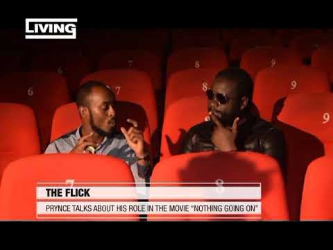 "The Flick On Living: Prynce Talks about his role in the move "" Nothing going on"""