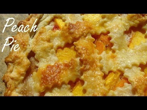 Peach Pie With Buttermilk Crust- Homemade Peach Pie